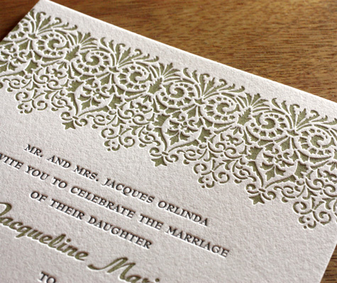 I suppose it was our Mantilla letterpress wedding invitation design that got